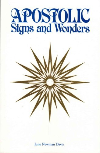 9780965023948: Apostolic Signs and Wonders