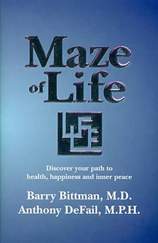 Maze of Life: Barry Bittman