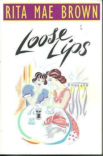 9780965025010: Loose Lips