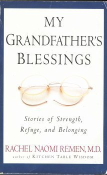 9780965025164: My Grandfather's Blessings: Stories of Strength, Refuge and Belonging