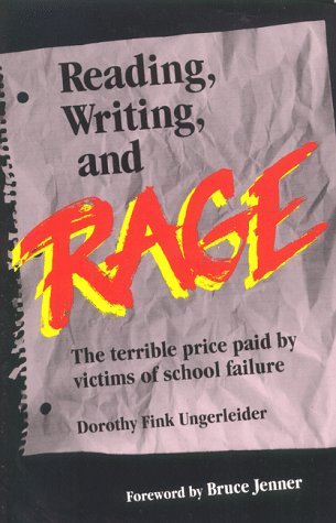 9780965025201: Reading, Writing, and Rage : The Terrible Price Paid by Victims of School Failure