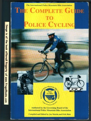 9780965026208: Complete Guide to Police Cycling
