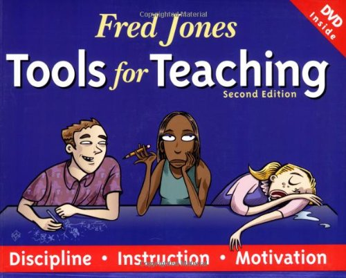 9780965026321: Fred Jones Tools for Teaching: Discipline-Instruction-Motivation