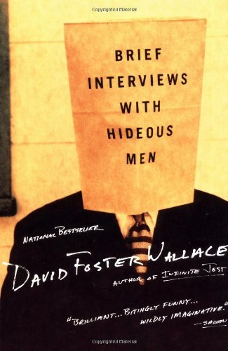 9780965027434: Brief Interviews with Hideous Men