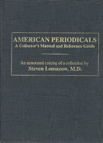 American Periodicals: a Collector's Manual and Reference Guide