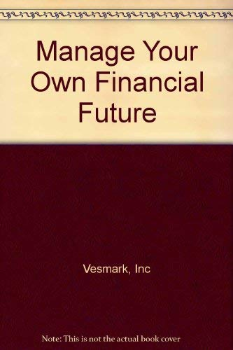 Manage Your Own Financial Future: Inc Vesmark