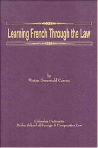 9780965029506: Learning French Through The Law