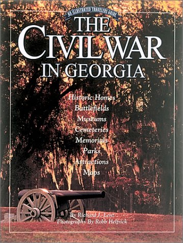 9780965030502: The Civil War in Georgia: An Illustrated Traveler's Guide