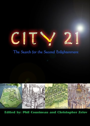 City21: The Search for the Second Enlightenment: Cousineau, Phil, Zelov, Christopher