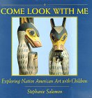 Come Look With Me: Exploring Native American