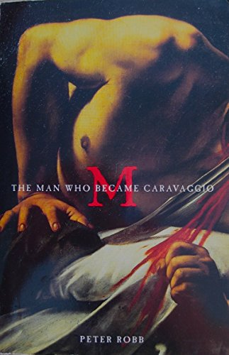 9780965031035: The Man Who Became Caravaggio