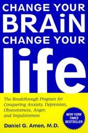 Change Your Brain, Change Your Life: The: M.D. Daniel G.