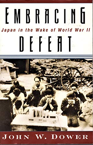 9780965032124: Embracing Defeat Japan In The Wake Of