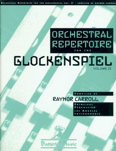 9780965032230: Orchestral Repertoire for the Glockenspiel, Vol. 2