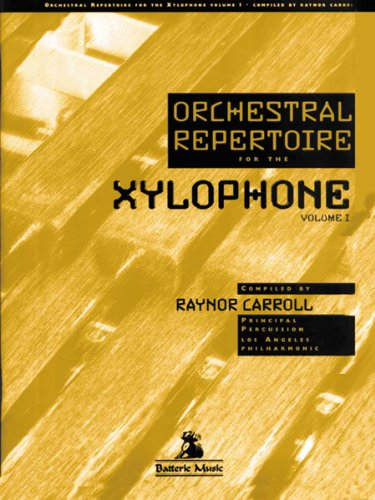 9780965032261: BT-2505 - Orchestral Repertoire for the Xylophone Volume 1