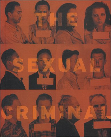 9780965032421: The Sexual Criminal