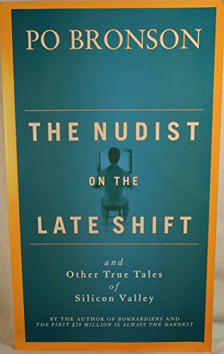 9780965032728: The Nudist on the Late Shift: And Other True Tales of Silicon Valley