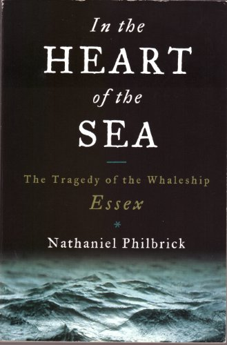 In the Heart of the Sea: Nathaniel Philbrick