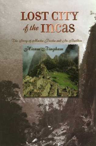 9780965035750: Lost City of the Incas