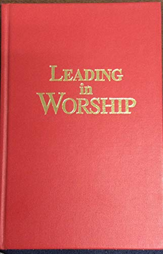 9780965036726: Leading in worship