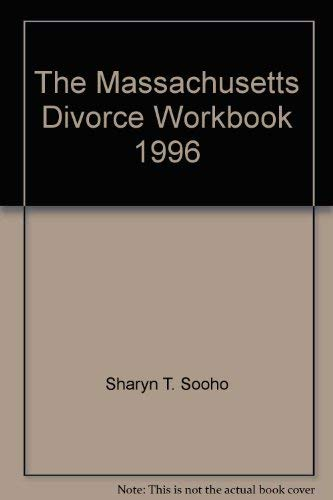 9780965037105: The Massachusetts Divorce Workbook, 1996
