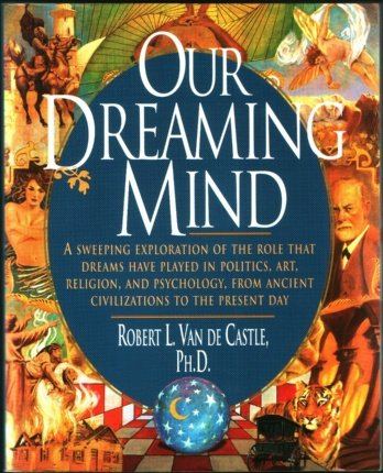 9780965038089: Our Dreaming Mind