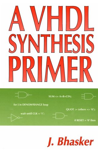 9780965039109: A VHDL Synthesis Primer