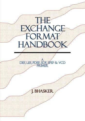 9780965039130: The Exchange Format Handbook: A DEF, LEF, PDEF, SDF, SPEF, VCD Primer