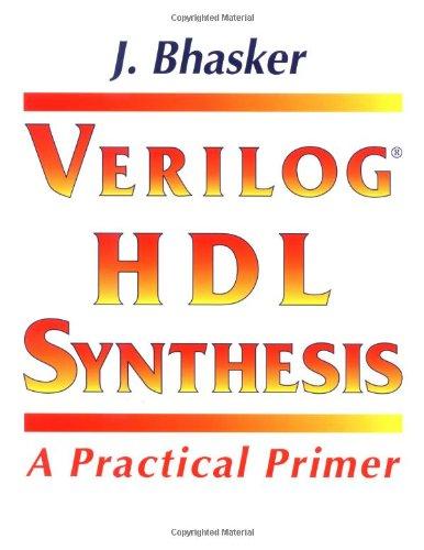 9780965039154: Verilog Hdl Synthesis: A Practical Primer