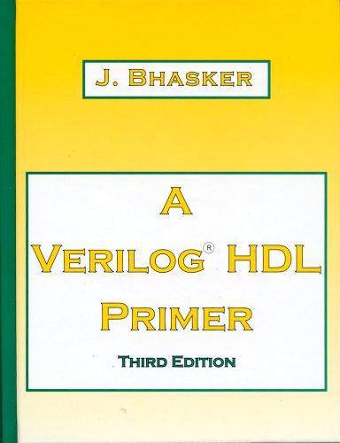 9780965039161: A Verilog HDL Primer, Third Edition - AbeBooks - J