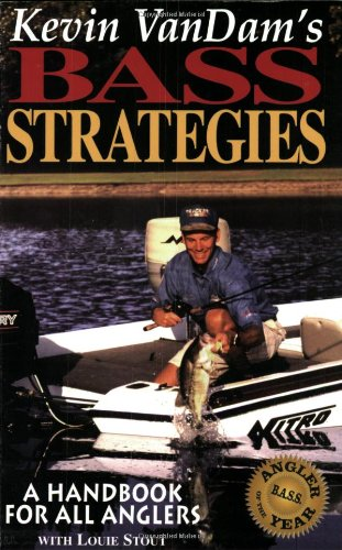 9780965040907: Kevin Vandam's Bass Strategies: A Handbook for All Anglers