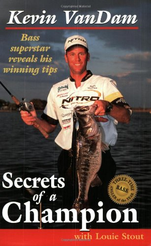 9780965040914: Secrets of a Champion: Bass Superstar Reveals His Winning Tips