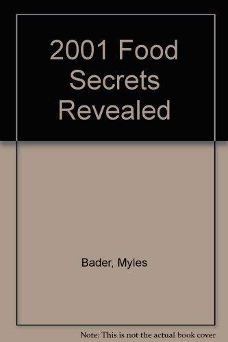 2001 Food Secrets Revealed (9780965040983) by Myles Bader