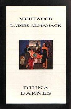 Nightwood ; Ladies almanack (Triangle classics): Barnes, Djuna