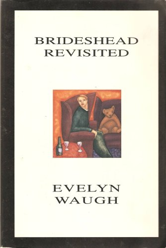 Brideshead Revisited: Waugh, Evelyn