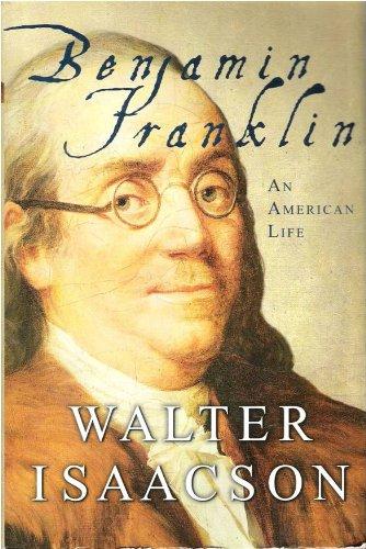 9780965042635: Benjamin Franklin An American Life