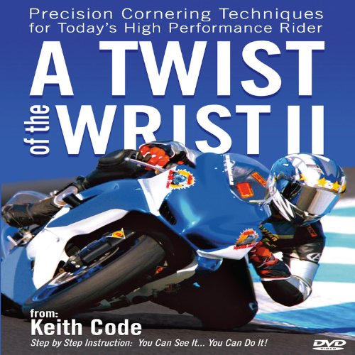 9780965045070: Twist of the Wrist II: Precision Cornering Techniques for Today's High Performance Rider