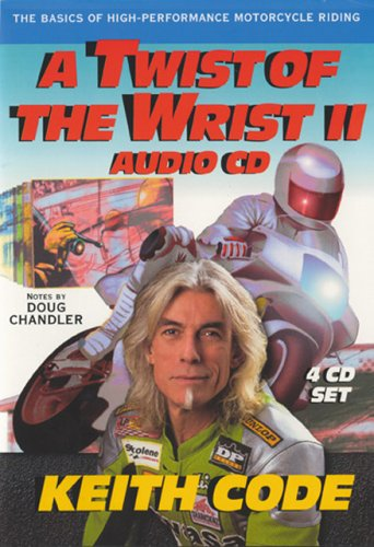 9780965045087: Twist of the Wrist II -4 Volume Audio CD: Basics of High-performance Motorcycle Riding Pt.II