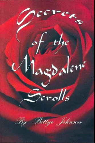 9780965045414: Secrets of the Magdalene Scrolls
