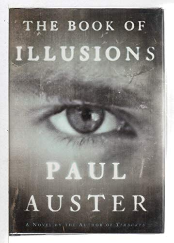 The book of illusions: Paul-auster