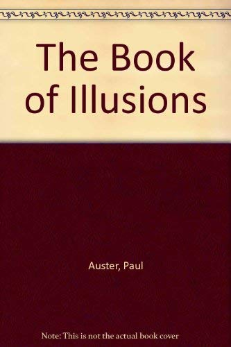 9780965045698: The Book of Illusions