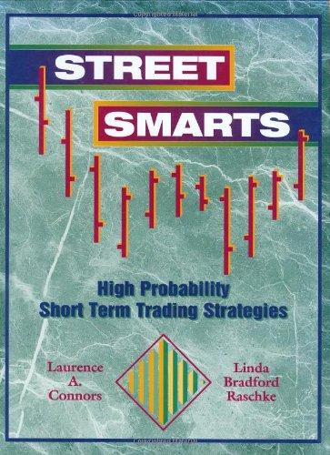 9780965046107: Street Smarts: High Probability Short Term Trading Strategies