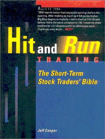 9780965046121: Hit & Run Trading: The Short-Term Stock Traders Bible