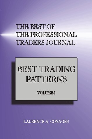 9780965046190: The Best of the Professional Traders Journal: Best Trading Patterns, Vol. 1