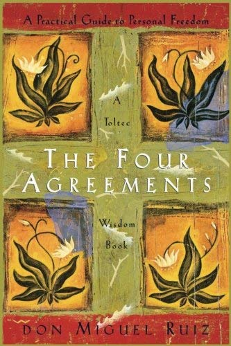 9780965046367: The Four Agreements - A Practical Guide To Personal Freedom - A Toltec Wisdom Book