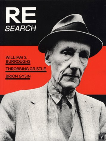 William Burroughs Brion Gysin Throbbing Gristle RE Search #4/5