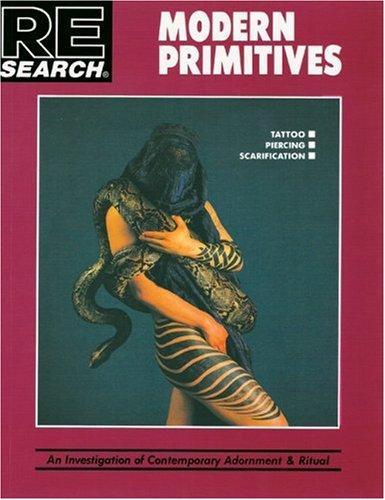 9780965046930: Modern Primitives: Investigation of Contemporary Adornment Rituals (Re/Search)