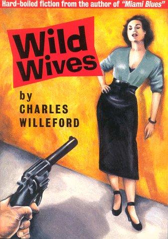 9780965046992: Wild Wives: RE/Search Classics