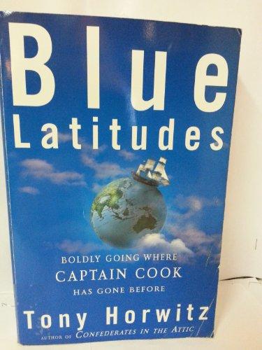 9780965047395: BLUE LATITUDES