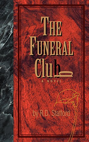 The Funeral Club with Bookmark: Stafford, Richard D.
